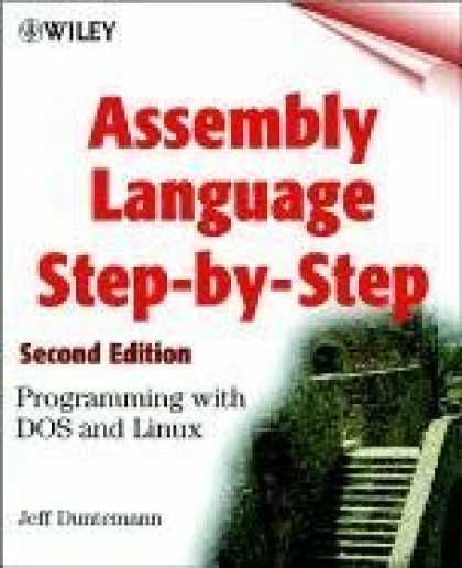 Programming Books - Assembly Language Step-by-step: Programming with DOS and Linux (with CD-ROM)