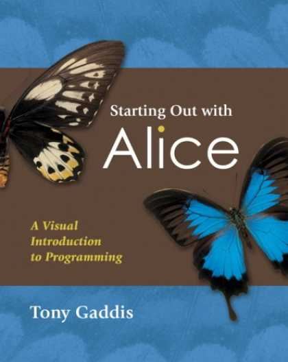 Programming Books - Starting Out with Alice: A Visual Introduction to Programming