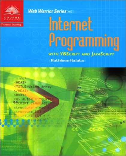 Programming Books - Internet Programming with VBScript and JavaScript (Web warrior series)