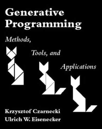 Programming Books - Generative Programming: Methods, Tools, and Applications