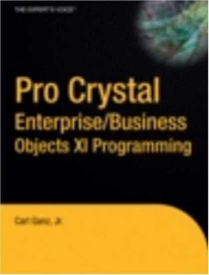 Programming Books - Pro Crystal Enterprise / BusinessObjects XI Programming (v. 11)