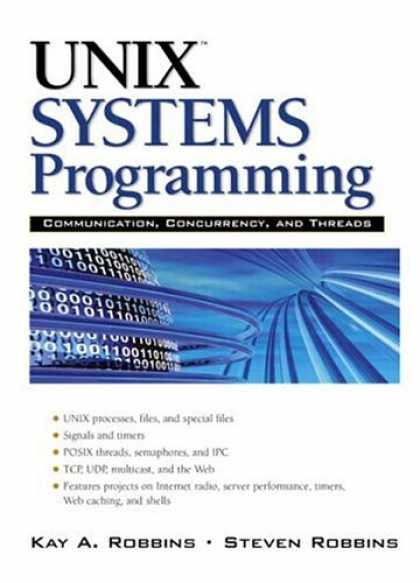 Programming Books - UNIX Systems Programming: Communication, Concurrency and Threads