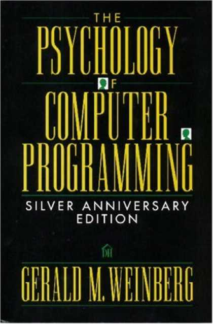 Programming Books - The Psychology of Computer Programming: Silver Anniversary Edition