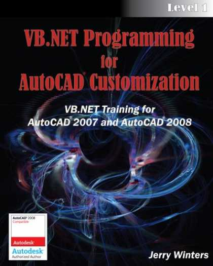 Programming Books - VB.NET Programming for AutoCAD Customization - Level 1