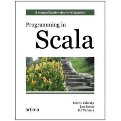 Programming Books - Programming in Scala: A Comprehensive Step-by-step Guide