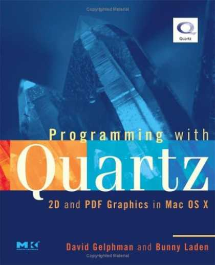 Programming Books - Programming with Quartz: 2D and PDF Graphics in Mac OS X (The Morgan Kaufmann Se