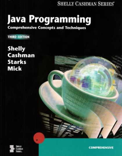 Programming Books - Java Programming: Comprehensive Concepts and Techniques, Third Edition