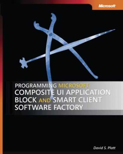Programming Books - Programming Microsoft Composite UI Application Block and Smart Client Software