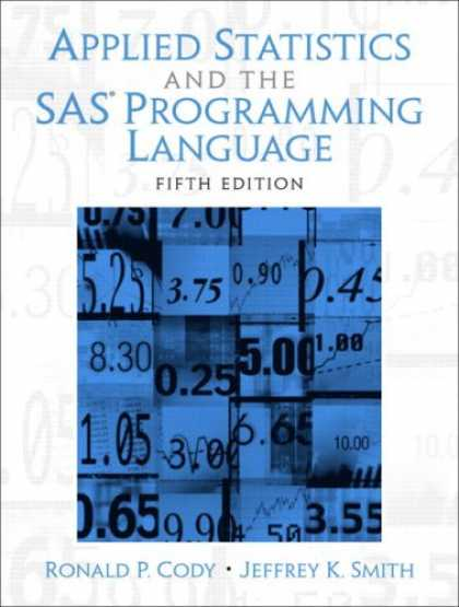 Programming Books - Applied Statistics and the SAS Programming Language (5th Edition)