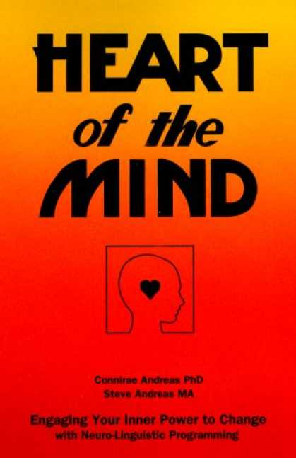 Programming Books - Heart of the Mind: Engaging Your Inner Power to Change With Neuro-Linguistic Pro