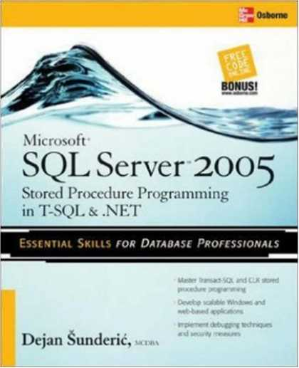 Programming Books - Microsoft SQL Server 2005 Stored Procedure Programming in T-SQL & .NET