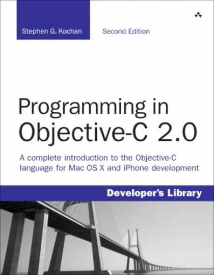 Programming Books - Programming in Objective-C 2.0 (2nd Edition) (Developer's Library)
