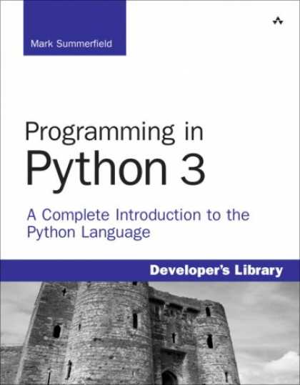 Programming Books - Programming in Python 3: A Complete Introduction to the Python Language (Develop