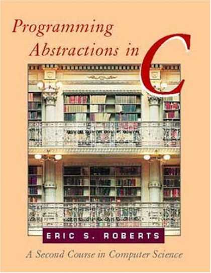 Programming Books - Programming Abstractions in C: A Second Course in Computer Science