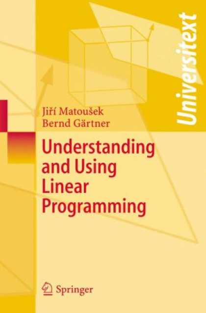 Programming Books - Understanding and Using Linear Programming (Universitext)