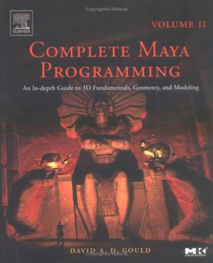 Programming Books - Complete Maya Programming, Vol. II: An In-Depth Guide to 3D Fundamentals, Geomet