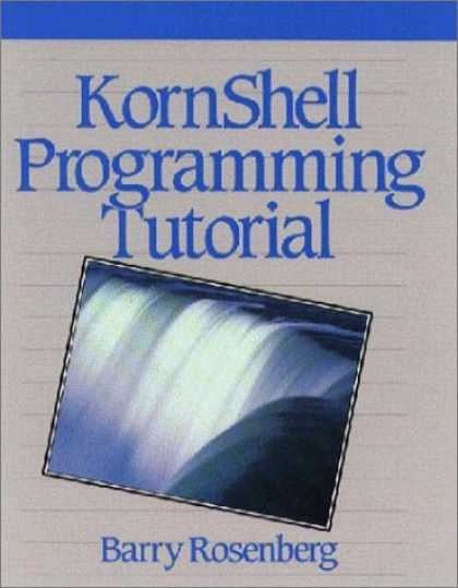 Programming Books - KornShell Programming Tutorial (Hewlett-Packard Press Series)