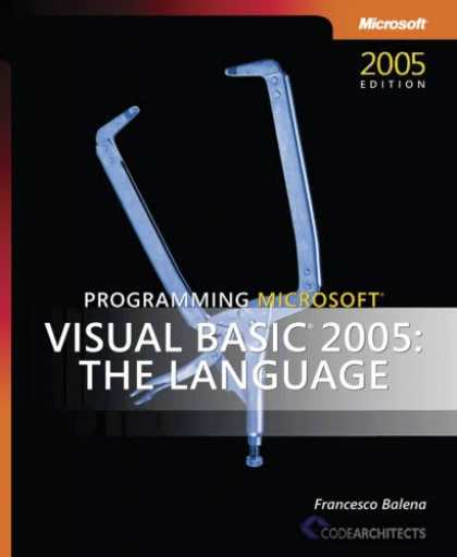 Programming Books - Programming Microsoft Visual Basic 2005: The Language (Pro Developer)