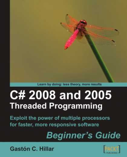 Programming Books - C# 2008 and 2005 Threaded Programming: Beginner's Guide