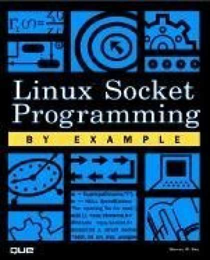 Programming Books - Linux Socket Programming by Example