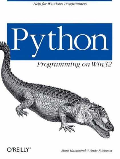 Programming Books - Python Programming On Win32: Help for Windows Programmers