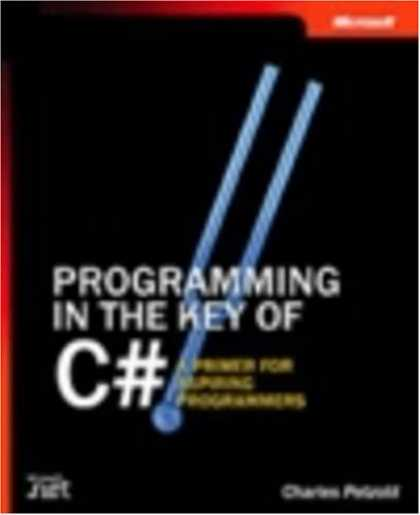 Programming Books - Programming in the Key of C#: A Primer for Aspiring Programmers (Step By Step (M