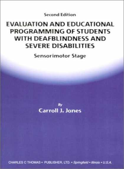 Programming Books - Evaluation and Educational Programming of Students With Deafblindness and Severe