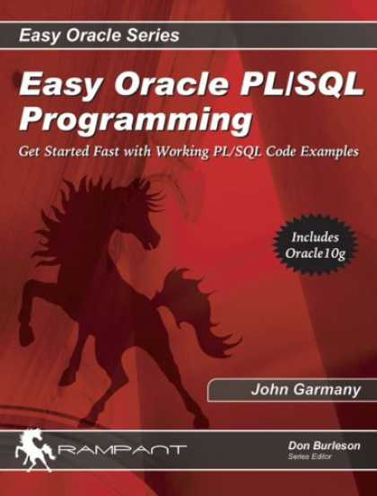 Programming Books - Easy Oracle PL/SQL Programming: Get Started Fast with Working PL/SQL Code Exampl