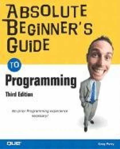 Programming Books - Absolute Beginner's Guide to Programming (3rd Edition)