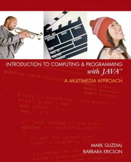 Programming Books - Introduction to Computing and Programming with Java: A Multimedia Approach (GOAL