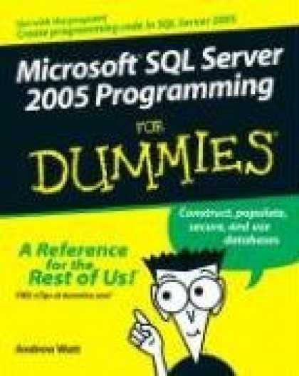 Programming Books - Microsoft SQL Server 2005 Programming For Dummies (For Dummies (Computer/Tech))