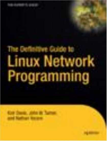 Programming Books - The Definitive Guide to Linux Network Programming (Expert's Voice)