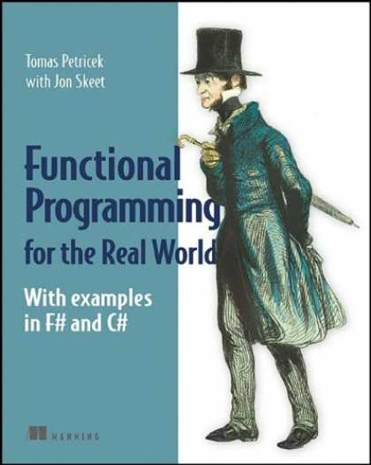 Programming Books - Functional Programming for the Real World: With Examples in F# and C#