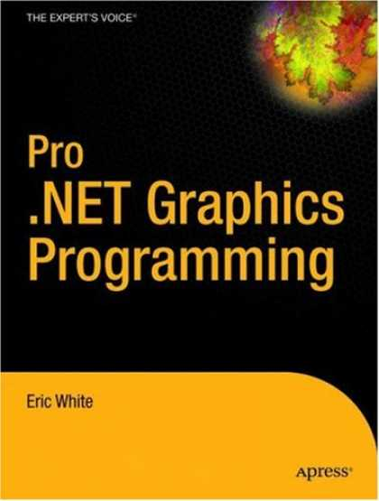 Programming Books - Pro .NET 2.0 Graphics Programming (Expert's Voice in .Net)