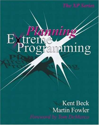 Programming Books - Planning Extreme Programming (XP Series)