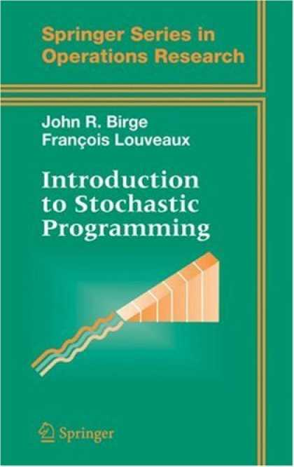 Programming Books - Introduction to Stochastic Programming (Springer Series in Operations Research a