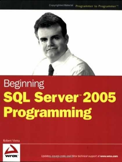 Programming Books - Beginning SQL Server 2005 Programming (Programmer to Programmer)
