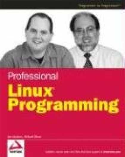 Programming Books - Professional Linux Programming (Programmer to Programmer)