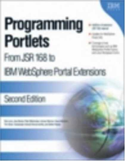Programming Books - Programming Portlets: From JSR 168 to IBM WebSphere Portal Extensions