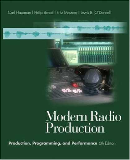 Programming Books - Modern Radio Production: Production, Programming, and Performance (with InfoTrac
