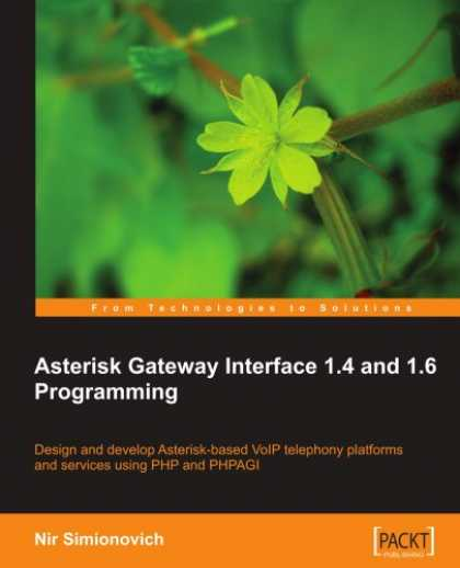 Programming Books - Asterisk Gateway Interface 1.4 and 1.6 Programming