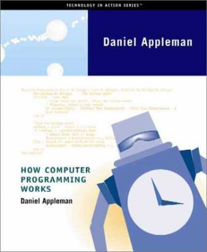 Programming Books - How Computer Programming Works (Technology in Action Series)