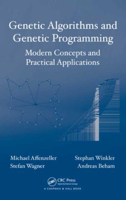 Programming Books - Genetic Algorithms and Genetic Programming: Modern Concepts and Practical Applic