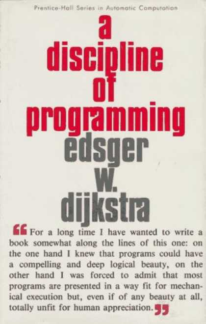 Programming Books - A Discipline of Programming (Prentice-Hall Series in Automatic Computation)