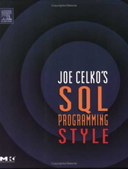 Programming Books - Joe Celko's SQL Programming Style (The Morgan Kaufmann Series in Data Management