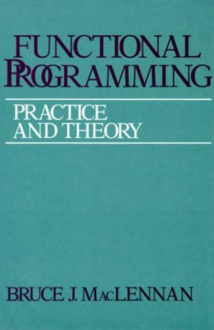 Programming Books - Functional Programming: Practice and Theory