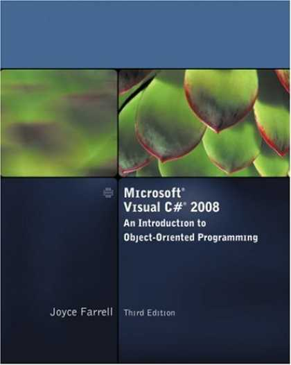 Programming Books - Microsoft Visual C# 2008: An Introduction to Object-Oriented Programming