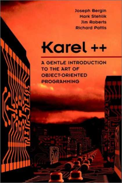 Programming Books - Karel++: A Gentle Introduction to the Art of Object-Oriented Programming