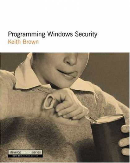 Programming Books - Programming Windows Security (DevelopMentor Series)