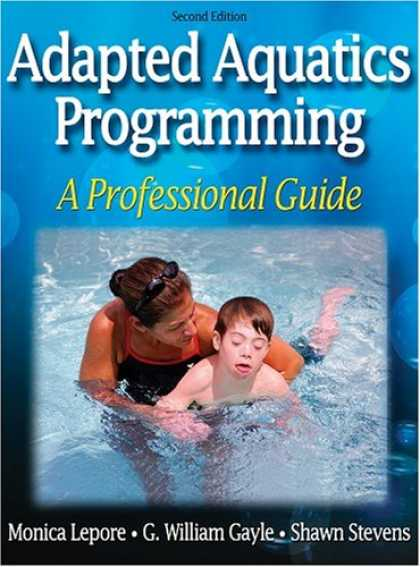Programming Books - Adapted Aquatics Programming: A Professional Guide